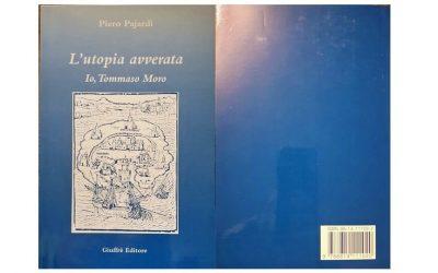 L'utopia avverata – Io, Tommaso Moro – Piero Pajardi